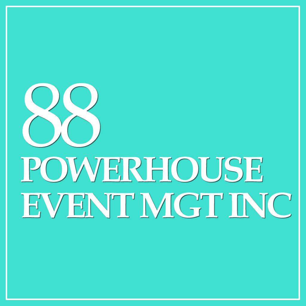 88 Powerhouse Event Management Inc.